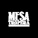 Mesa Tropera
